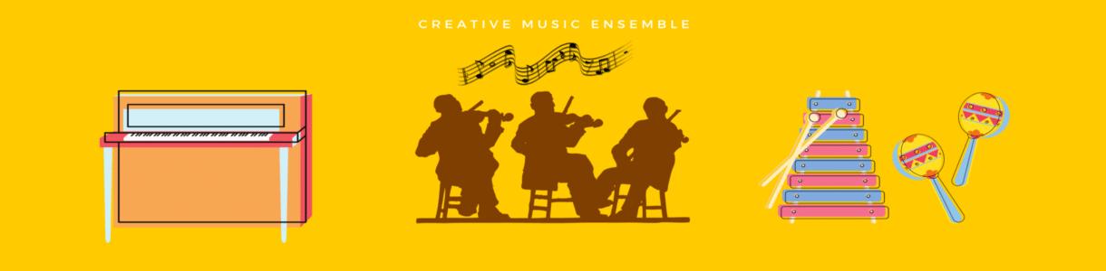 Creative Music Ensemble
